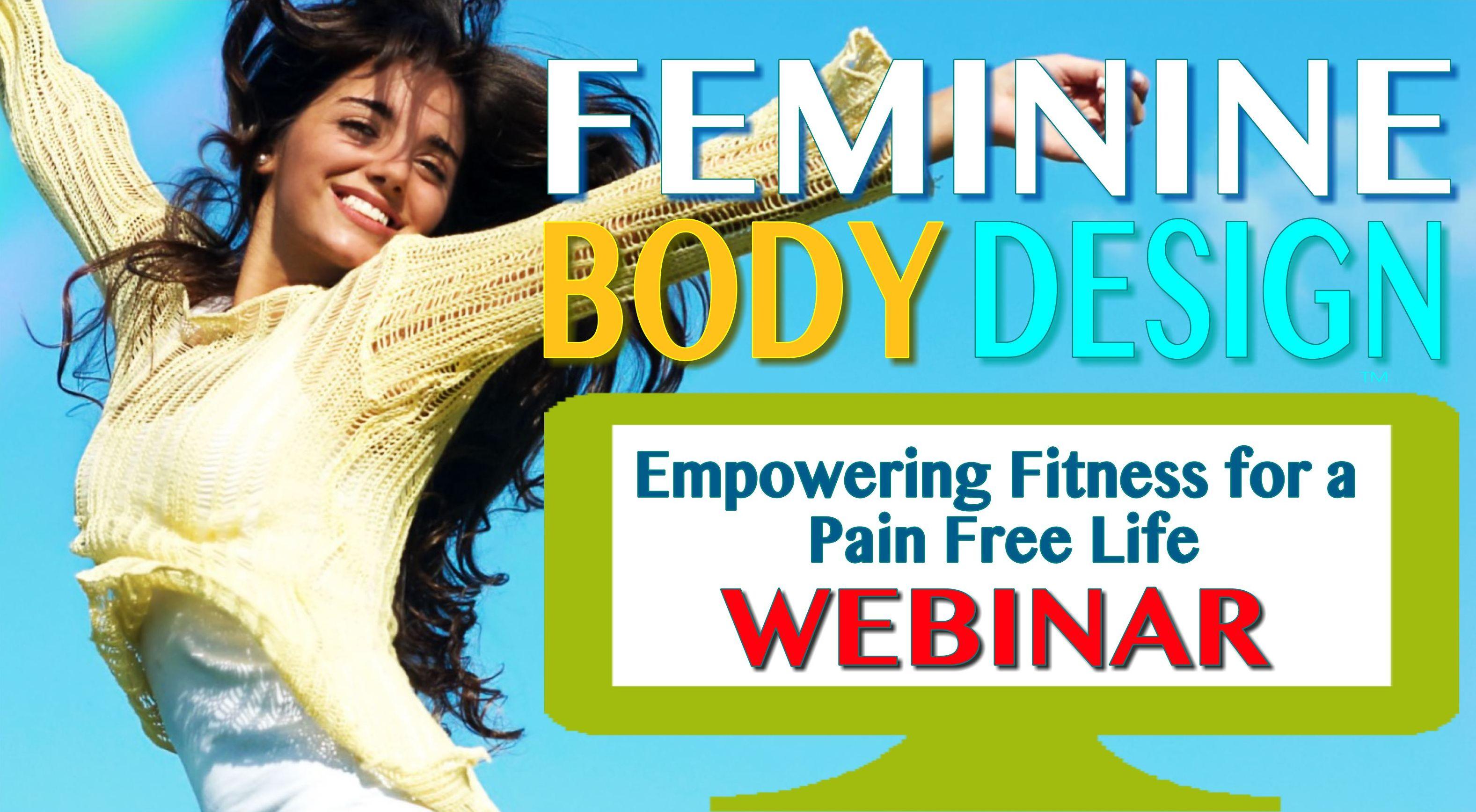Feminine Body Design Webinar