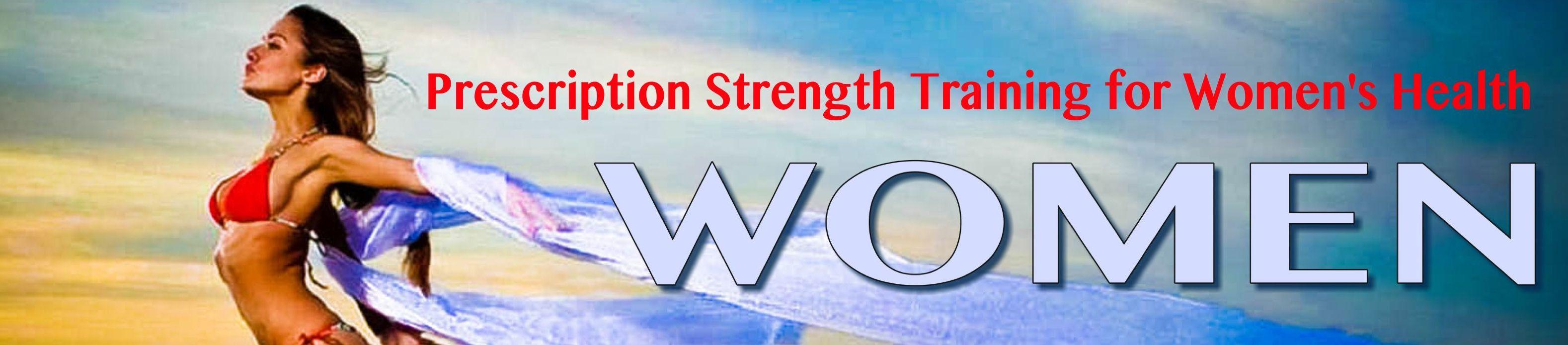 prescription strength training