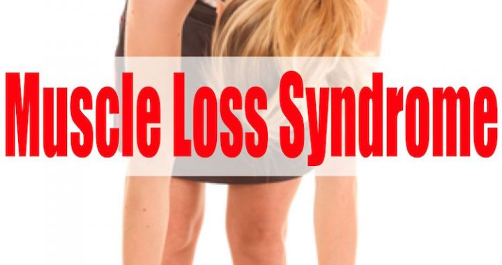 muscle loss syndrome