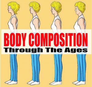 body composition through the ages