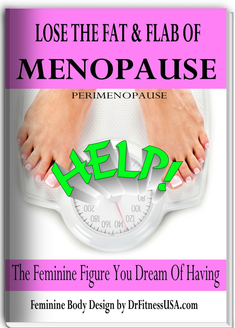 Lose the fat & flab of menopause
